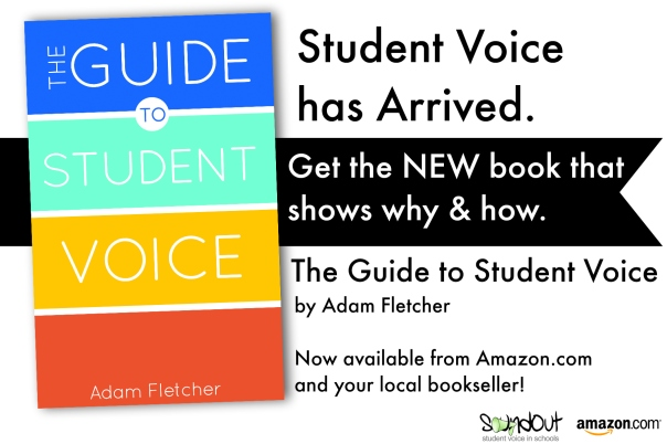 The Guide to Student Voice by Adam Fletcher for SoundOut